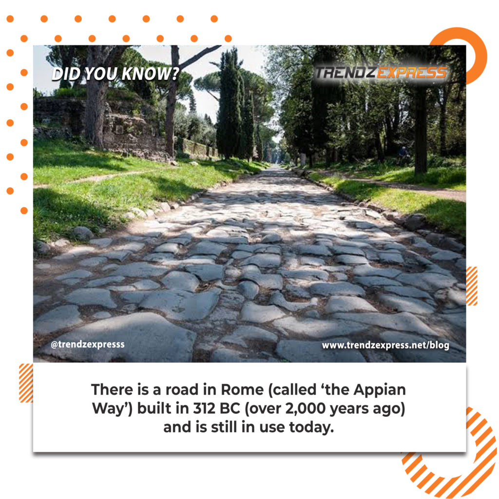 The only road construction that stood the test of time